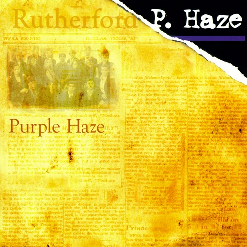 Rutherford P Haze