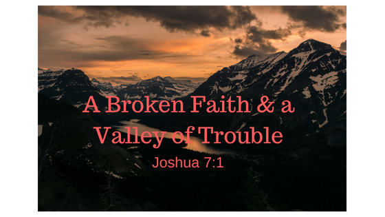 A Broken Faith & a Valley of Trouble.png