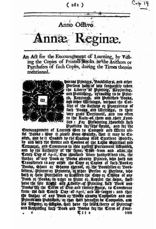 Statute of Anne, by British Government. Original source: The History of Copyright: A Critical Overview With Source Texts in Five Languages. Licensed under Public Domain via Wikimedia Commons