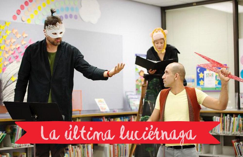 - LA ULTIMA LUCIERNAGA | 2016