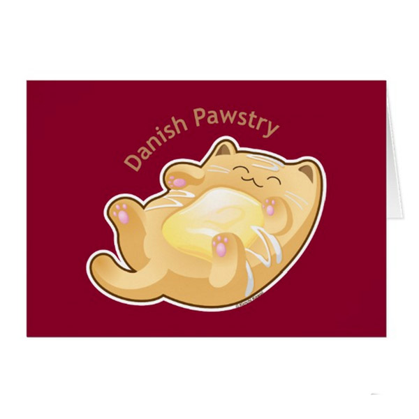 Danish Pawstry Greeting Card   on Zazzle  Starting at $2.95