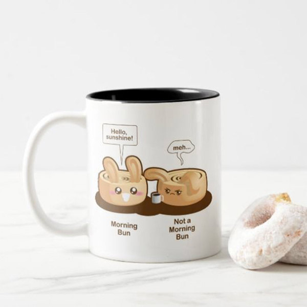 Morning Bun     Mug   on Zazzle  Starting at $17.75