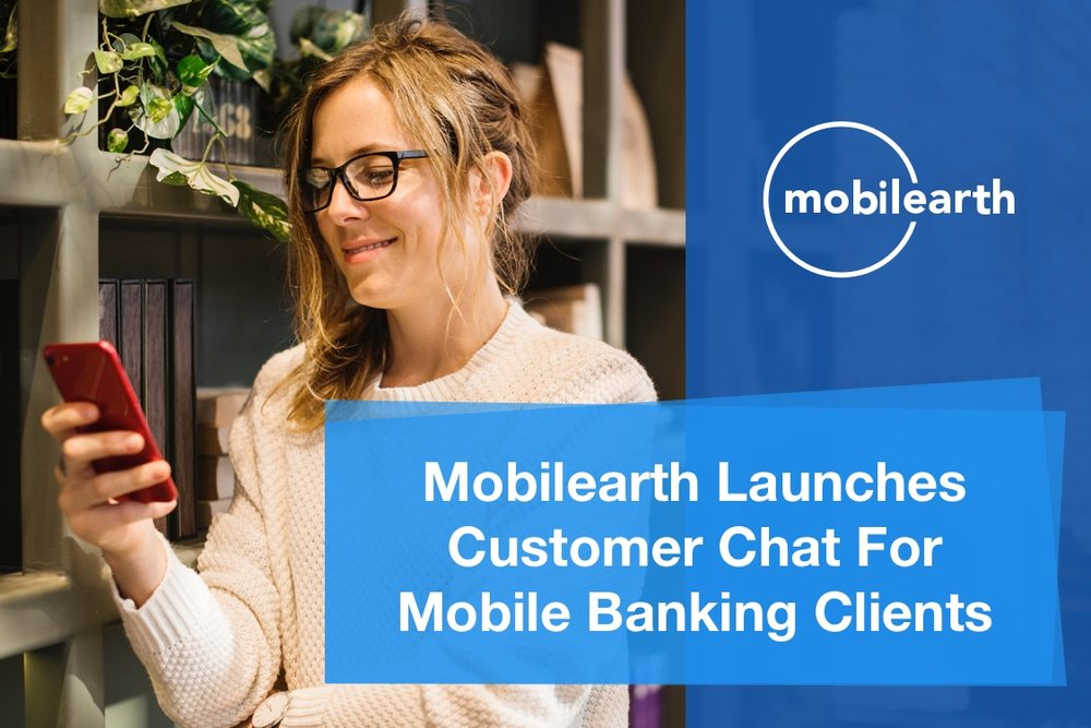 Mobilearth Customer Chat Mobile Banking