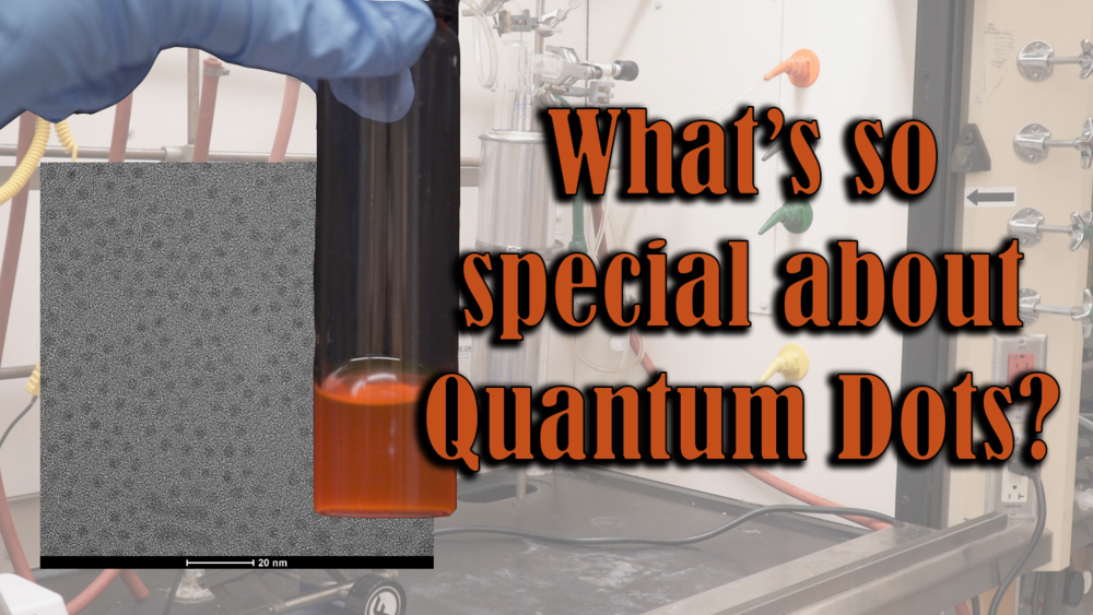 Episode 001 - What is so special about quantum dots?Quantum dots have been incorporated into televisions and branded as QTV's. Follow along with Stephanie as she explains what quantum dots are and why companies are interested in this nanomaterial. Tour a chemistry lab that specializes in synthesizing nanomaterials and learn how they are made.
