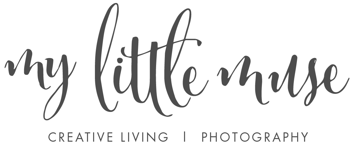 My Little Muse | Creative Living & Photography