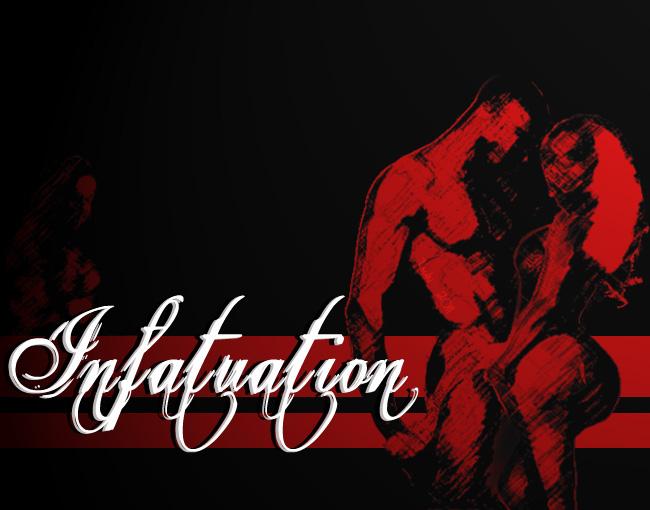 Infatuation.jpg