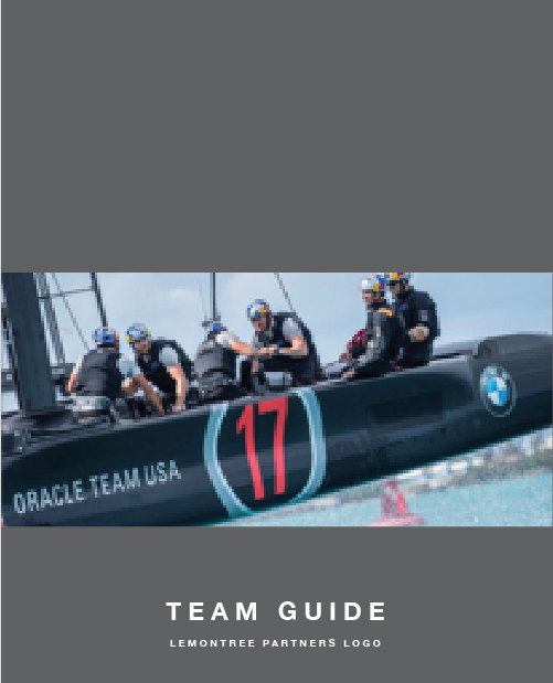 "Download OUR Guide ""What an America's Cup Winner Can Teach Us About BUILDING HIGH-PERFORMANCE TEAMS - Teams don't simply happen. And indeed, teams are much more than groups of people. They occur when there are common goals, values, and behaviours."