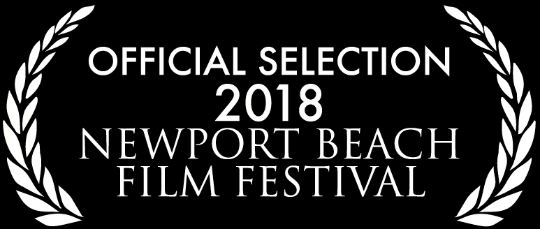 2018 Newport Beach Film Festival - Sunday, April 29th, 7:30pm (Triangle Cinemas, Screen 8)