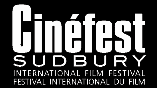 2018 Cinéfest Sudbury International Film Festival - September 20th, 2018  3:00 PM SilverCity Sudbury