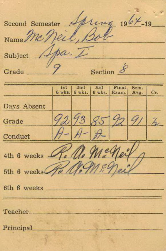 Bob McNeil - 1964 - Age 15 - Ninth Grade - Spring Semester - Spanish 1 Report Card