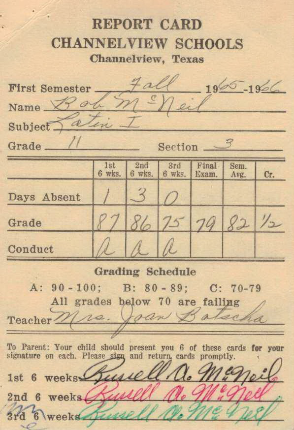 Bob McNeil - 1965 - Age 16 - Eleventh Grade - Fall Semester - Latin 1 Report Card - Channelview High School