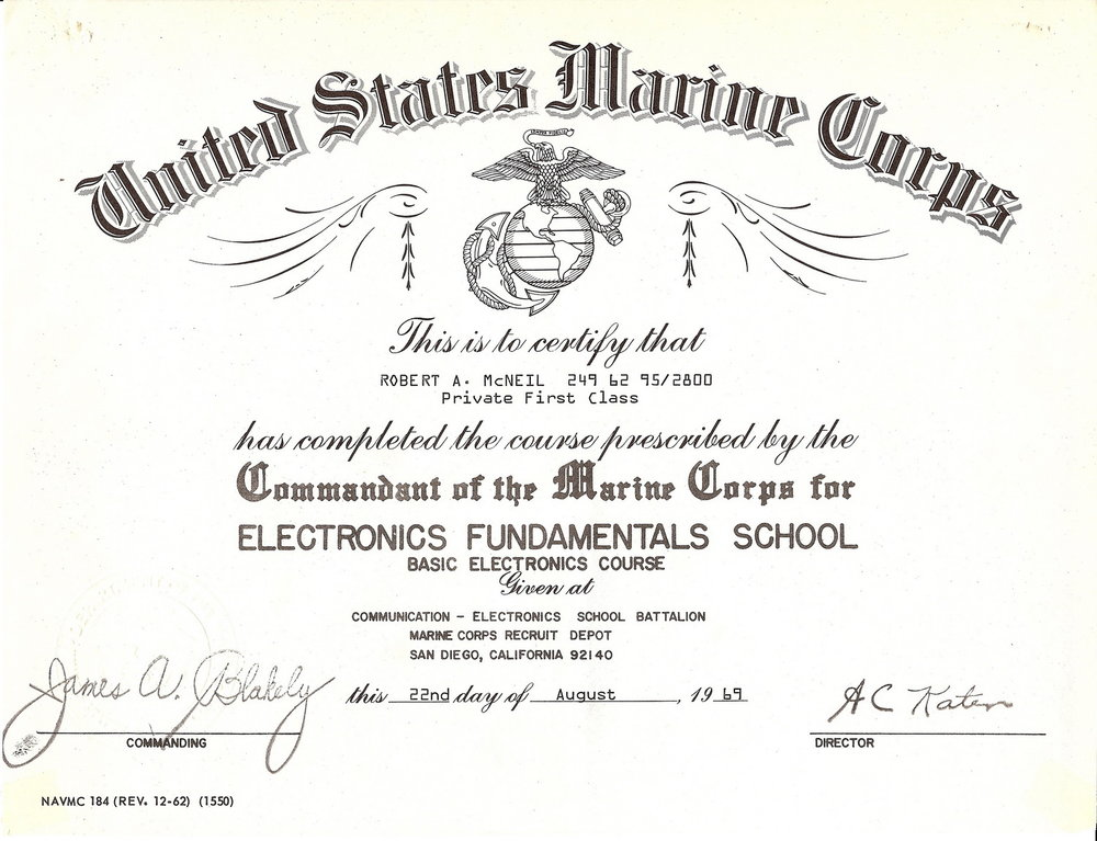 Bob McNeil - 1969 - Age 20 - U.S. Marine Corps - Completion of Electronics Fundamentals School - San Diego, California