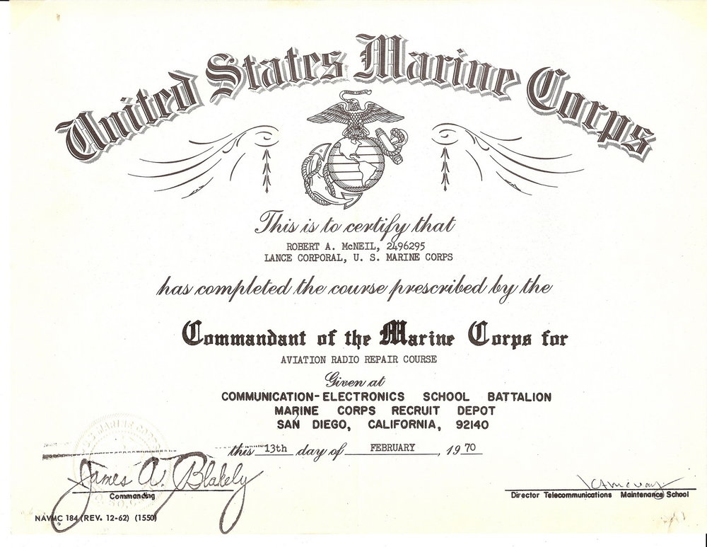 Bob McNeil - February 13, 1970 - Age 21 - U.S. Marine Corps - Completion Certificate for Aviation Radio Repair Course - San Diego, California