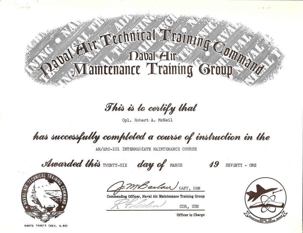Bob McNeil - March 26, 1971 - Age 22 - U.S. Marine Corps - Certificate of Completion of ARC-101 Radio School at NATC Patuxent River, Maryland