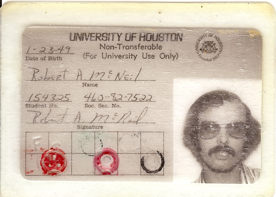 Bob McNeil - 1975 - Age 26 - University of Houston - Student ID Card
