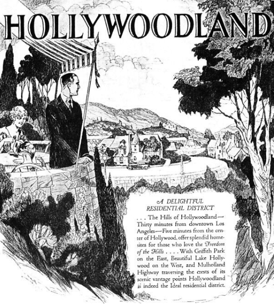 Hollywoodland Advertisement c. 1924. Photo via  Hollywoodland: Established 1923 .