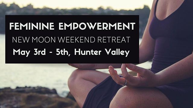 FEMININE EMPOWERMENT || New Moon Weekend Retreat May 3rd to 5th, Hunter Valley  BOOK NOW TO SAVE $150  A luxury weekend escape in the Hunter Valley infused with the energy of Taurus New Moon, calling on the Goddess of Venus we dive deep into yoga + rituals to create space for grounding, stability, pleasure and love  D E T A I L S . 🍇2 nights in luxurious Hunter Valley accommodation at Hunter Moon🌙 www.huntermoon.com.au . 🌱Organic or locally sourced ingredients for vegan meals and treats . 🔥New Moon Cacao Ceremony with bonfire, release + intention setting and share vegan picnic . 🧘♀️Tantra Hatha Yoga and Yoni Yoga, working to release emotions, trauma and invite pleasure into your core through pelvic work, gentle breathwork and yoga . ✨Astrology Workshop, touching on the themes of Taurus New Moon; grounding, sensuality, pleasure and love . 🍪Mindful Eating Discussions . 👁Guided Meditations to connect you to your intuition . 🔮How to use rituals to create stability and invite space for more love, pleasure and freedom in the body  G U E S T S  We have limited capacity for 10 beautiful souls to come together. Accomodation is set in luxurious Hunter Valley space and twin share. Own room is possible at higher rate.  P R I C E $1150 for private room $999 for twin share  E A R L Y  B I R D —-  $850 for twin share [until March 21st]  B E N E F I T S . + Working deeply in connection with the cycles of nature, astrology, yoga and awakening the heart space, we invite the frequency of love, pleasure and stability into our lives . + Learning how to connect with yourself and nourish the body with love and joy . + Detoxification of the physical, mental and emotional bodies . + Physical nourishment with organic or locally sourced ingredients . + Release of old energy, trauma and heal difficult emotions . + Clarity with your intentions . + Connection with like minded souls . + Connection to femininity, empowering your core essence . + Healing stuck emotions and trauma from the womb spac