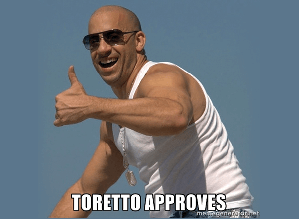 Torretto approves of this advice. Photo Source:  memegenerator.net
