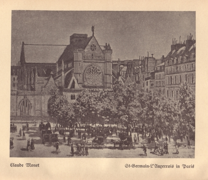 Saint-Germain-l'Auxerrois Paris  (1867) by Claude Monet as reproduced in  Die Schönheit der grossen Stadt  (1908)