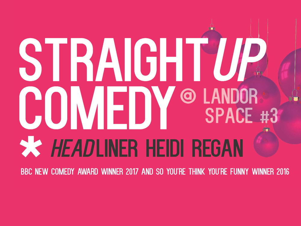 STRAIGHT UP COMEDY #3 - 12TH DEC 2017 - 8PM
