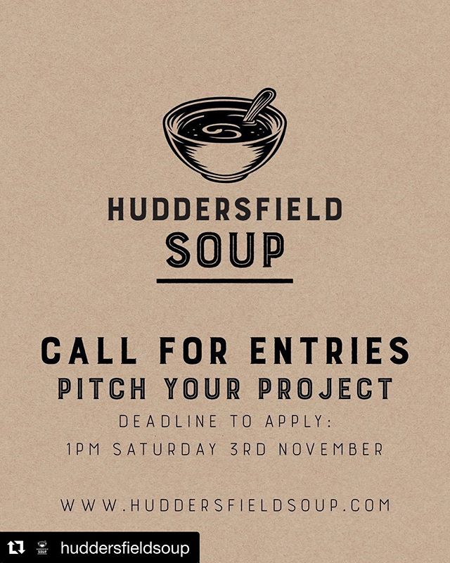#Repost @huddersfieldsoup ・・・ Twenty minutes is all it takes to apply to pitch at our next pitch night on the 14th November. Deadline is this Saturday 3rd Nov...link in our bio. . . . #Huddersfield #huddersfieldhasheart #huddssoup #creativekirklees NetworkingEvent #Pitching #Funding #CrowdFund #CrowdFunded #CrowdFunding #Supporting #SupportUs #SupportYourFriends #CrowdSourced #MicroFinance #StartupSupport #Entrepreneurial #EntrepreneurialMindset #GrowthMindset #FemaleEntrepreneurs #FemaleEntrepreneurship #SelfBelief #TakeActionNow