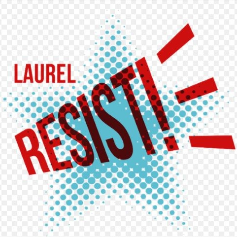 Laurel Resist!