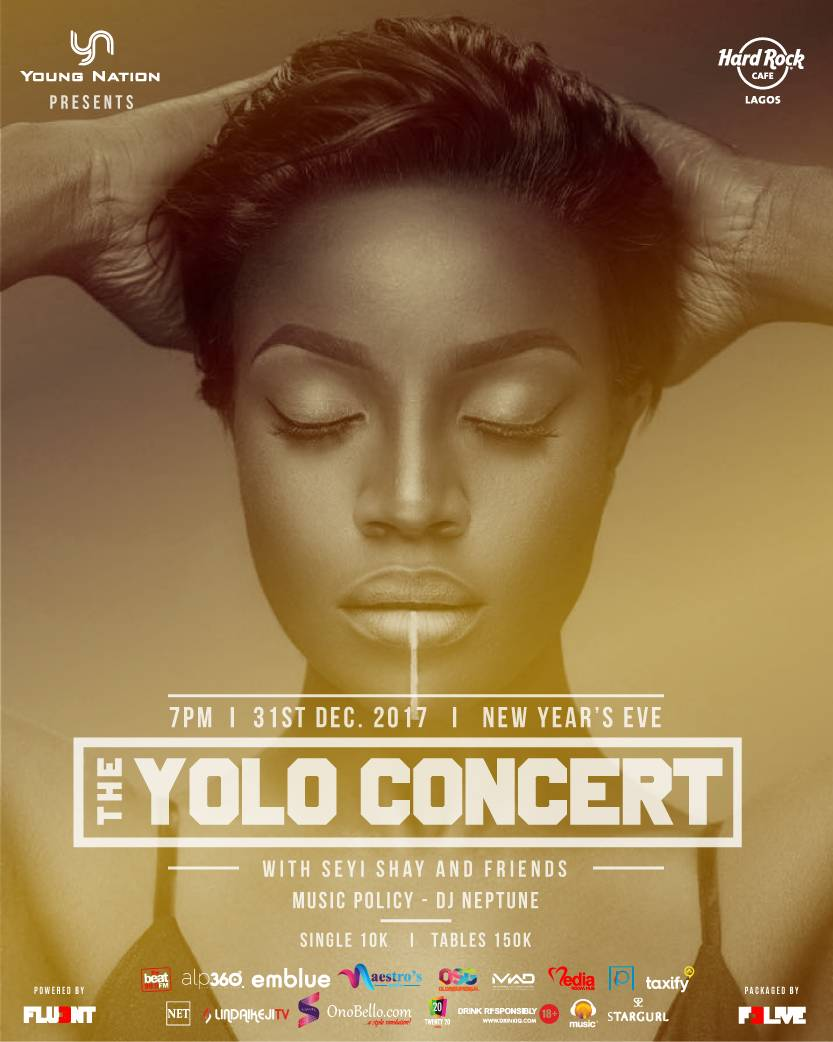 Join me on Dec 31st for THE Y O L O CONCERT hosted by Maria Okan and Olisa Adibua .I'll be bringing my friends Niniola, Praiz, Sound Sultan, BOJ, DJ Neptune, Pretty Boy do and many more. You don't want to miss this one.This concert is presented by YOUNG NATION, powered by F3L!VE and supported by MUSIC+, TWENTY20, STARGURL, ALP360, PERCEPTION MEDI in partnership with BEAT 99.9 FM, SOUNDCITY, and the NETNG, LINDA IKEJI MEDIA and ONOBELLO, Packaged by FLU3NT