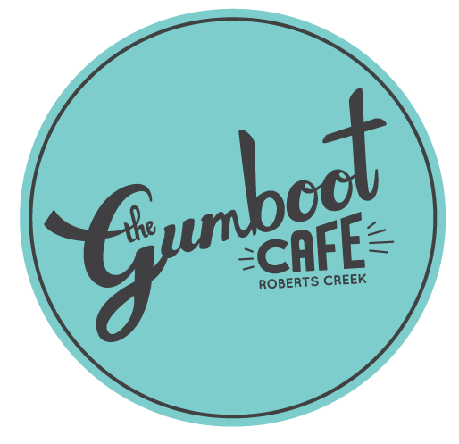 The Gumboot Cafe | in the heart of Roberts Creek