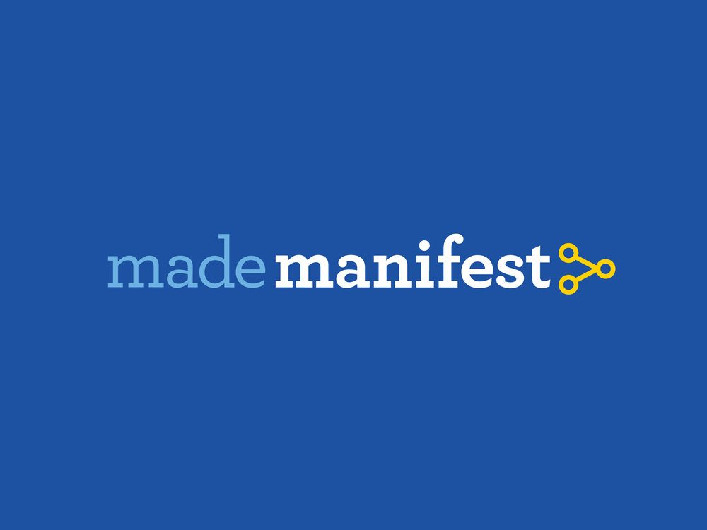 Made Manifest