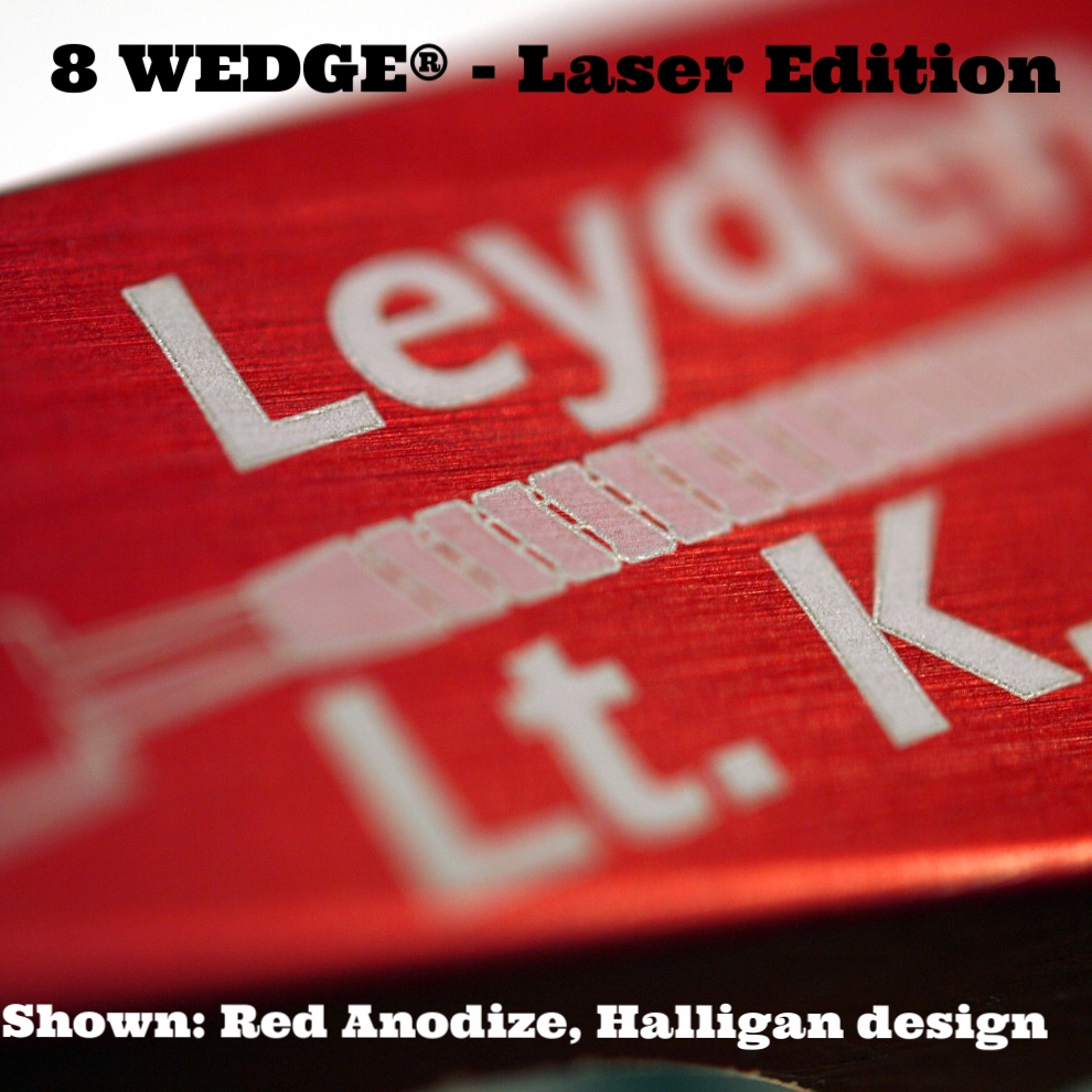 Laser Edition - 8 WEDGE