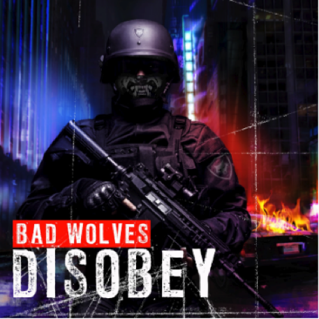 Bad Wolves Disobey.png