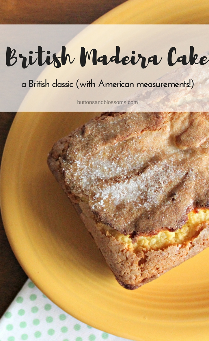 Around the World in 28 Cakes: British Madeira Cake // this classic cake is perfect any time of day and this recipe has all American measurements!