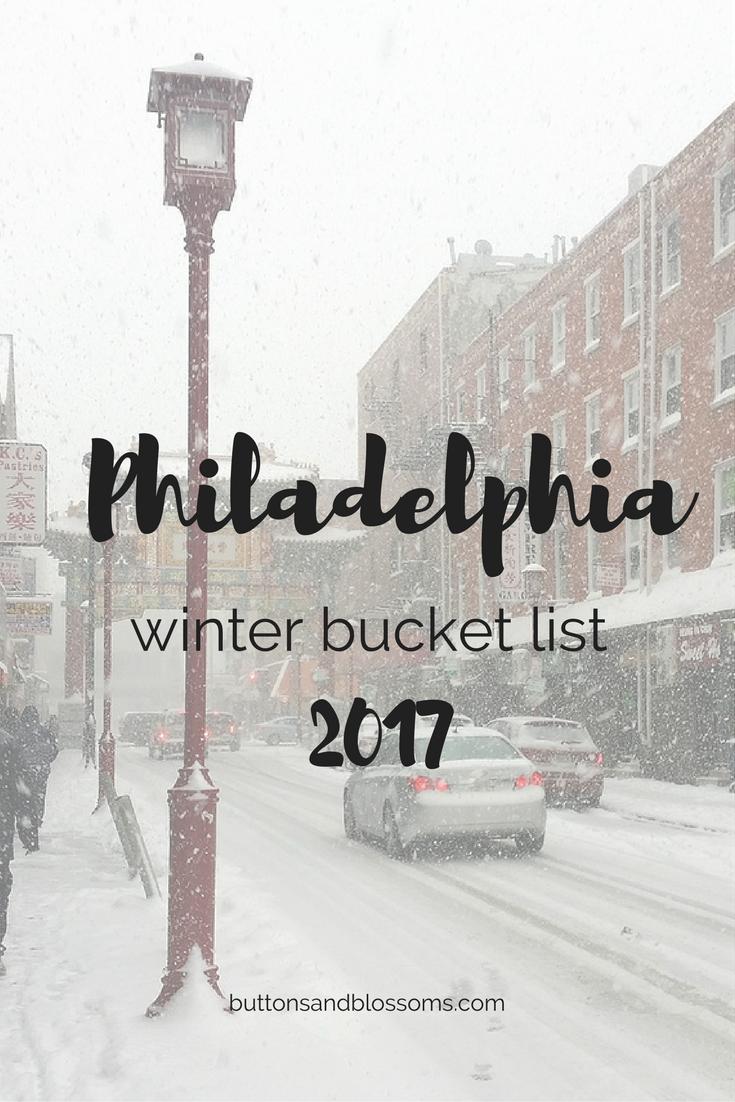 Philadelphia Winter Bucket List for 2017