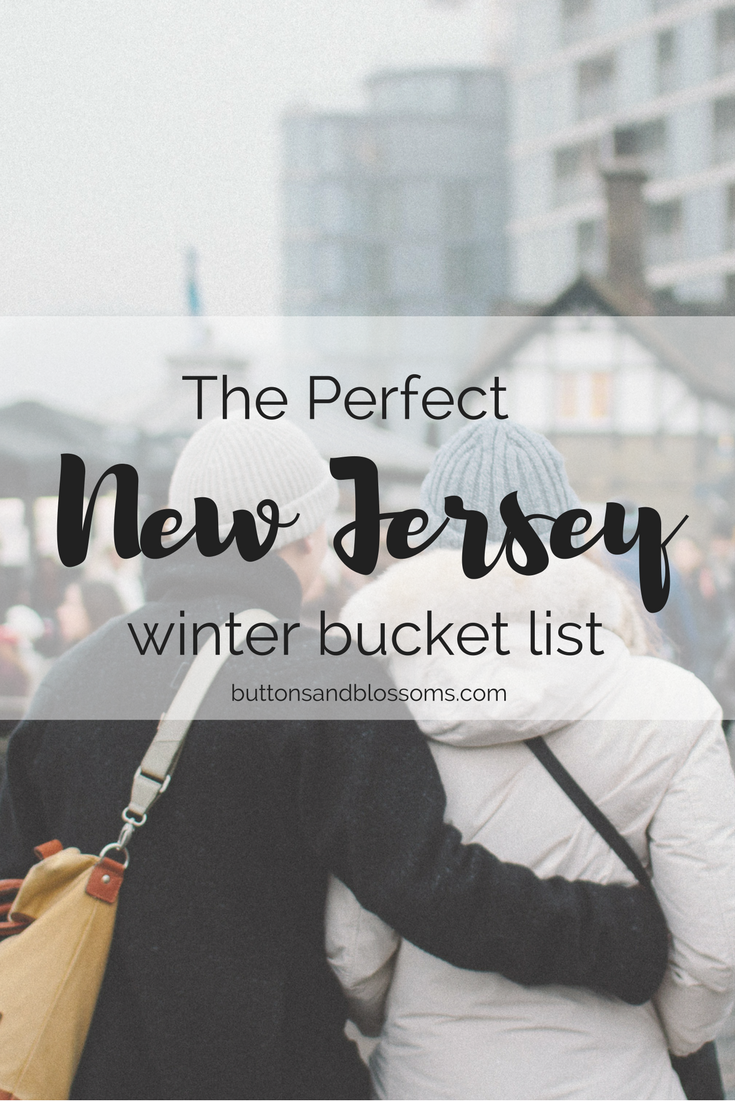 The Perfect New Jersey Winter Bucket List