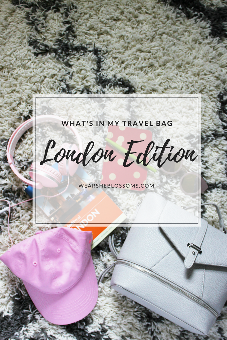 What's in my travel bag: London Edition