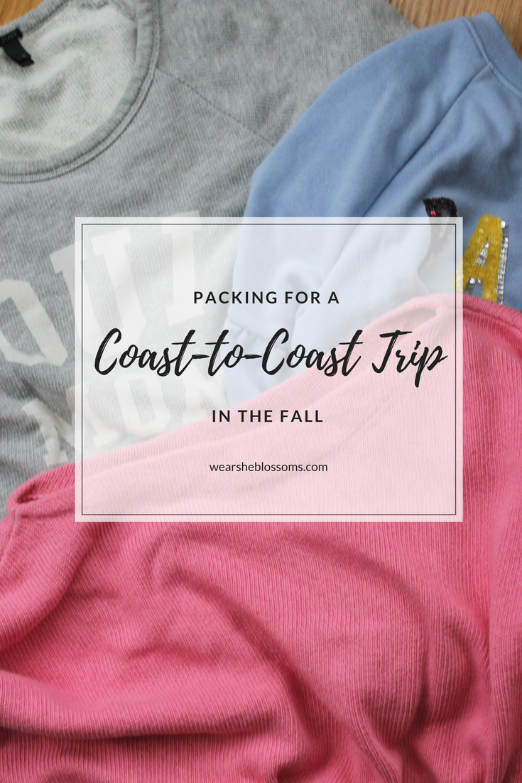 How to pack for a coast-to-coast trip in the fall - wear she blossoms