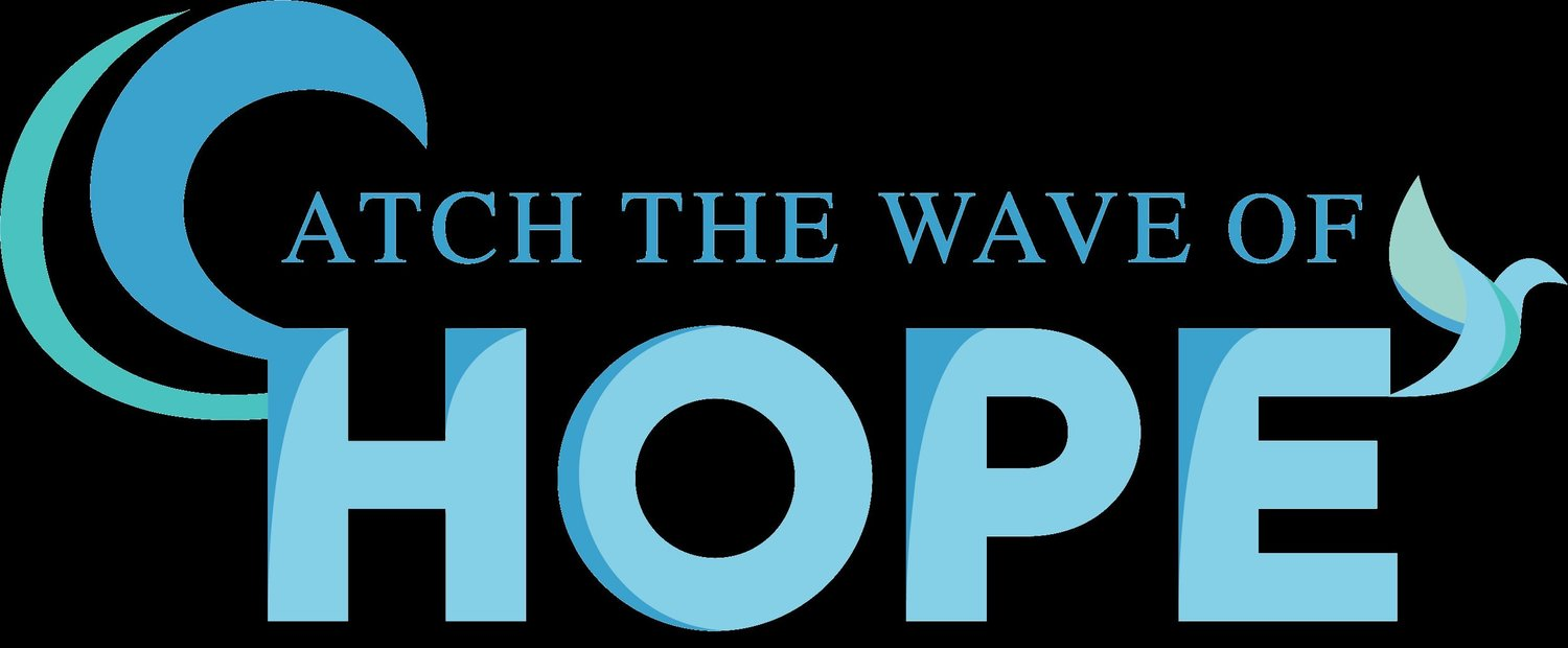 Catch the Wave of Hope