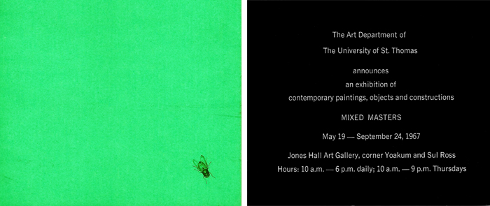 The invitation to the Mixed Masters exhibition at the University of St. Thomas in 1967 featured a bright green cover with the image of a fly.