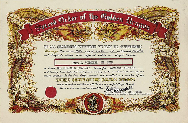 Induction into to the Sacred Order of the Golden Dragon is predicated upon a sailor crossing the International Date Line; here's the certificate Kurt received in 1955.