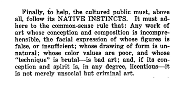 """From the editorial """"The Artist, Pilot or Parasite"""" in the first issue of  Art World,  published in the United States in 1916."""