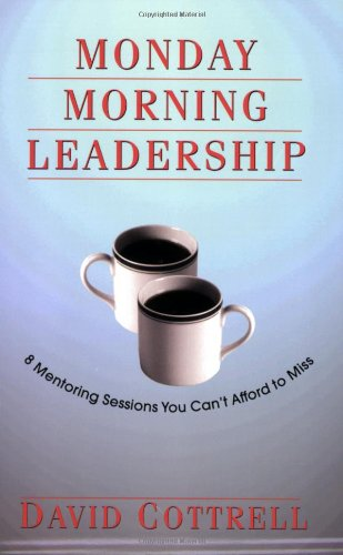 david-cottrell-monday-morning-leadership-book.jpg