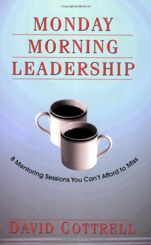 david-cottrell-monday-morning-leadership-book.jpg