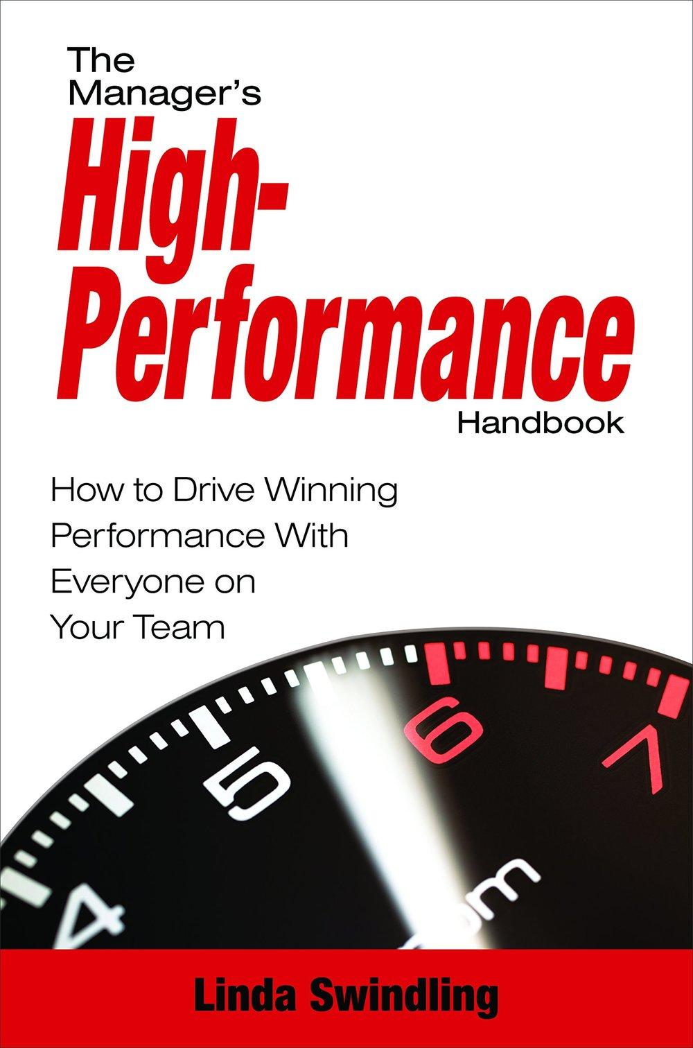 Managers High Performance Handbook Linda Swindling Book Cover.jpg