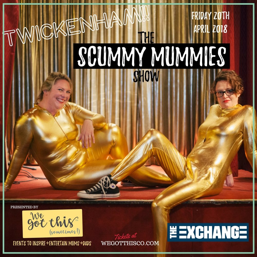 The Scummy Mummies Show - Twickenham - start practising your pelvic floors...Helen and Ellie are coming to town