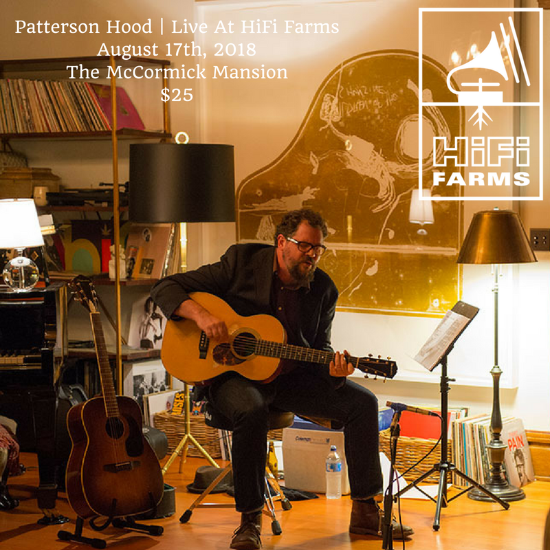 Patterson Hood | Live At HiFi FarmsAugust 17th, 2018The McCormick Mansion.png