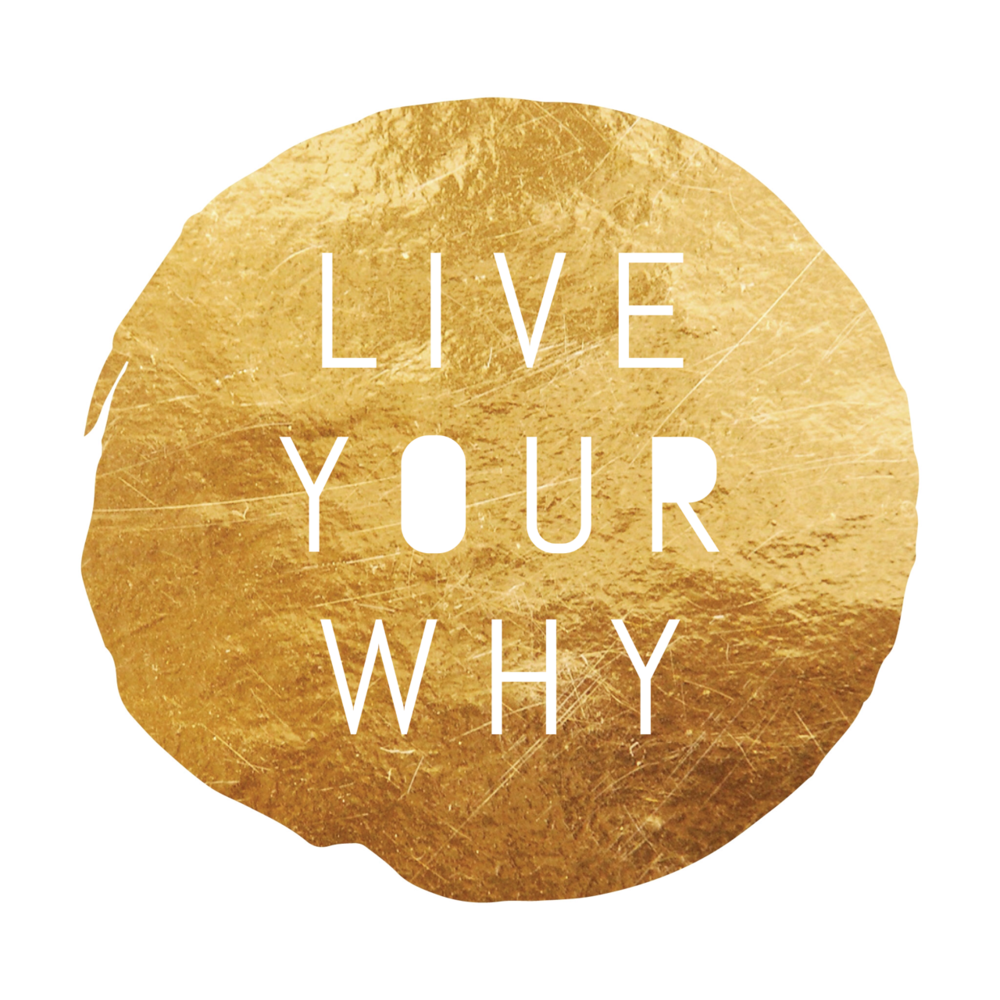 LIve Your WHY.png