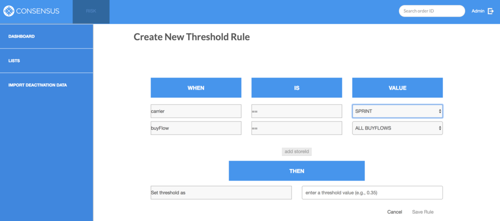 Risk Cloud™ |  Score Threshold and Rules Admin View