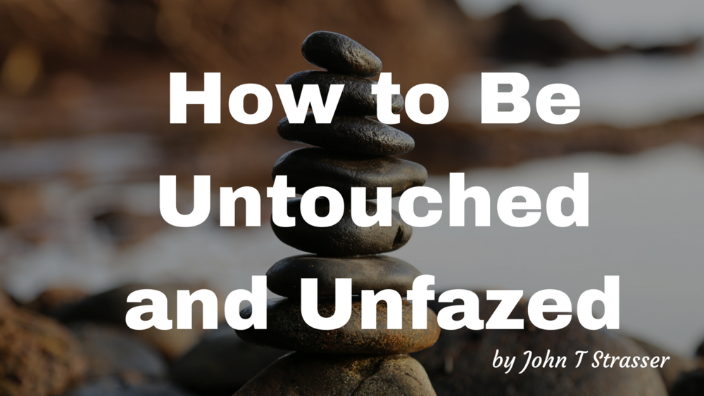 Blog-untouched and unfazed.png