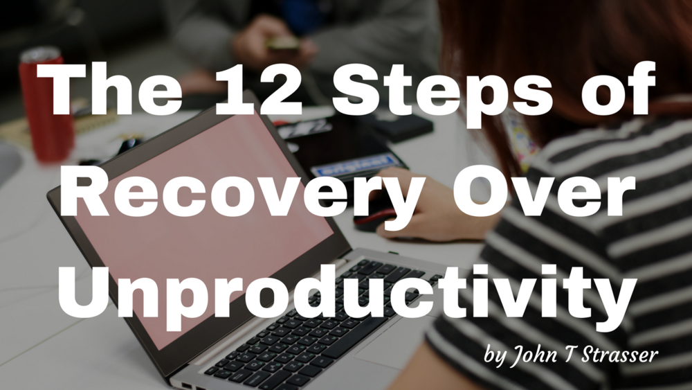 Blog-12 steps unproductivity.png