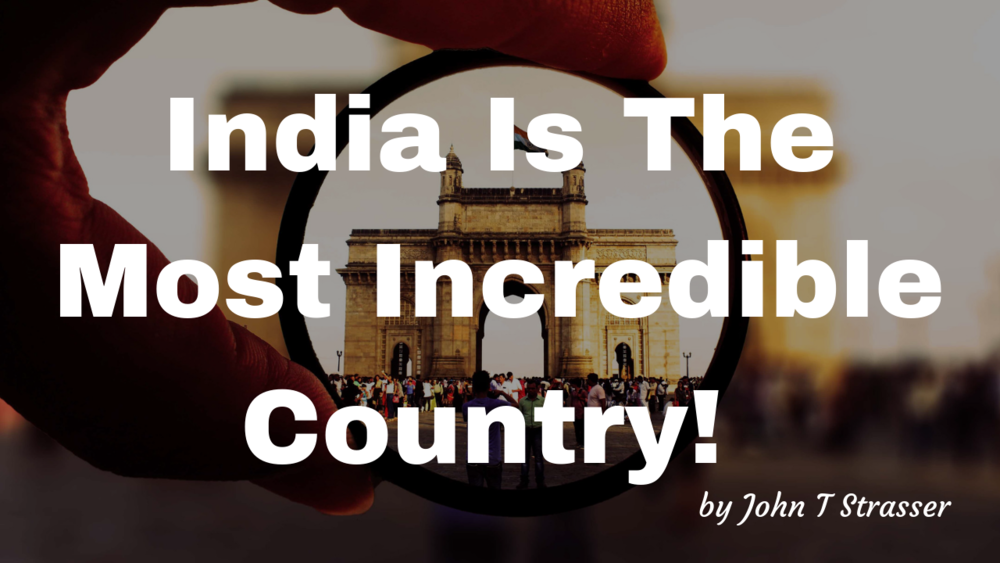 India Is The Most Incredible Country!.png
